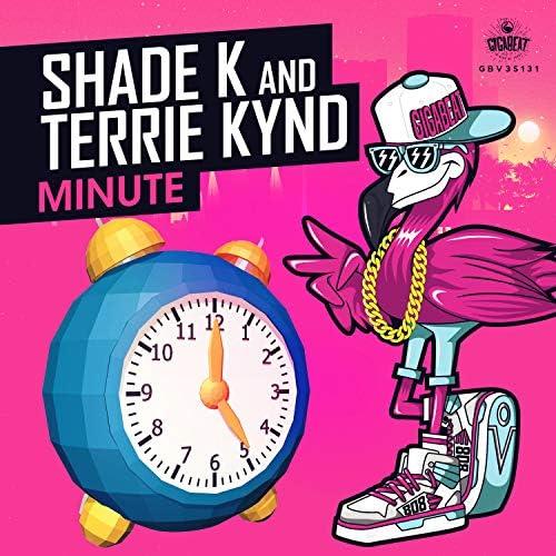 Shade k & TERRIE KYND