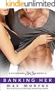 Banking Her: A Billionaire Bad Boys Novella (Book 2.5) (Bad Boy Billionaires)