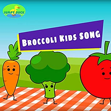 Broccoli Kids Song (Broccoli Kids Dance)