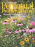 Ultimate Perennial Problem Solver: Simple Solutions for Perfect Plants
