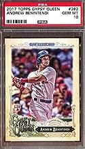 2017 Topps Gypsy Queen Andrew Benintendi Boston Red Sox PSA 10 GEM MINT Baseball Rookie Card #282