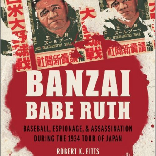 Banzai Babe Ruth audiobook cover art