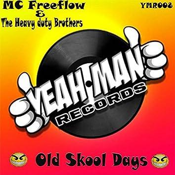 Old Skool Days