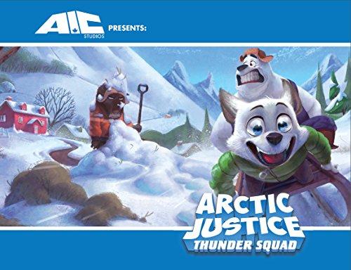 Arctic Justice Thunder Squad (English Edition)
