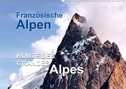 Französische Alpen - Route des Grandes Alpes (Wandkalender 2021 DIN A2 quer): Französische Alpen der Route des Grandes Alpes (Monatskalender, 14 Seiten )
