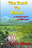 The Road To NaLin: A Small Project...A World of Difference: Building a proper road to a remote village in northern Laos