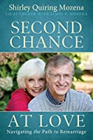 Second Chance At Love: Navigating the Path to Remarriage