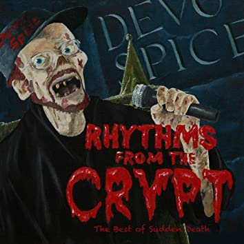 Rhythms from the Crypt: The Best of Sudden Death, Vol. 2