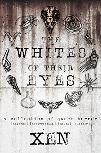 The Whites of Their Eyes: A Collection of Queer Horror (English Edition)