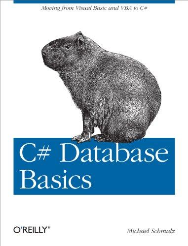 C# Database Basics: Moving from Visual Basic and VBA to C# (English Edition)