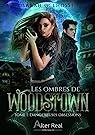 Les ombres de Woodstown, tome 1 : Dangereuses obsessions par Lhossi