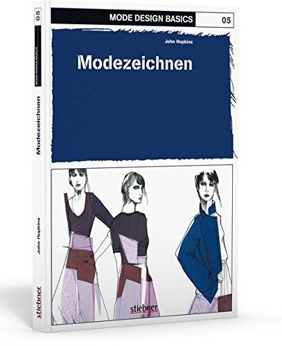 Mode Design Basics 05. Modezeichnen: Zweig der Modeindustrie, der mit der Herstellung von Stoffen befasst ist. Populärer oder neuester Stil in Sachen Bekleidung, Haar, Dekoration oder Benehmen