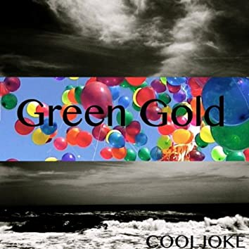 Green Gold - Single