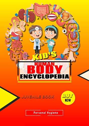Kid's Encyclopedia Of The Human Body (English Edition)