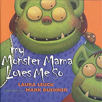 Paperback My Monster Mama Loves Me So Book