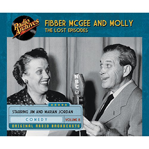 Couverture de Fibber McGee and Molly: The Lost Episodes, Volume 8