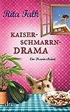 Kaiserschmarrndrama: Der neunte Fall für den Eberhofer, Ein Provinzkrimi (Franz Eberhofer)