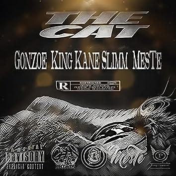The Cat (feat. Gonzoe, King Kane Slimm & MesTe)