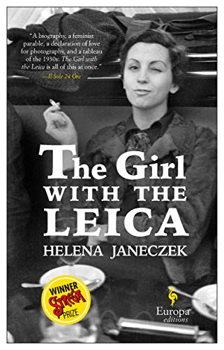 The Girl with the Leica: Based on the true story of the woman behind the name Robert Capa (English Edition)