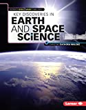 Key Discoveries in Earth and Space Science (Science Discovery Timelines)