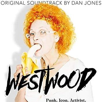 Westwood: Punk, Icon, Activist (Original Soundtrack)