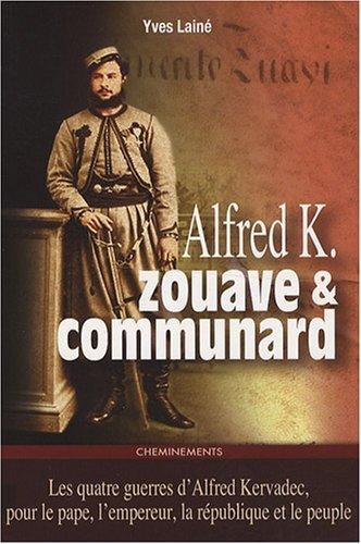 Alfred K. Zouave et communard : Suivi des carnets intimes de Marie et de Pauline