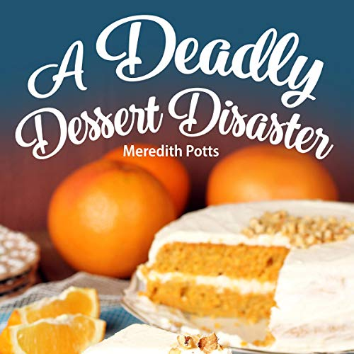 Couverture de A Deadly Dessert Disaster