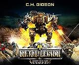 Scorpion's Fury: Mechanized Warfare on a Galactic Scale (Metal Legion, 1, Band 1)
