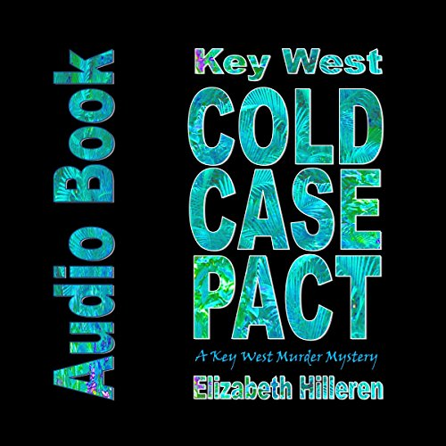 Key West Cold Case Pact audiobook cover art
