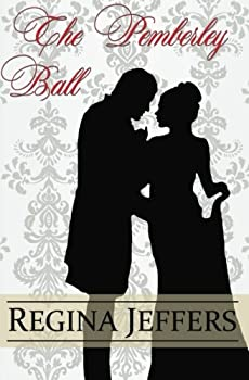 Paperback The Pemberley Ball: A Pride and Prejudice Vagary Novella Book
