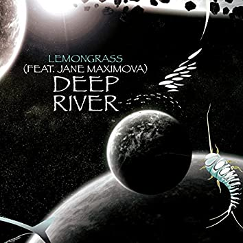 Deep River (feat. Jane Maximova) [Remixed]