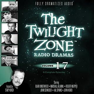 The Twilight Zone Radio Dramas, Volume 17 cover art