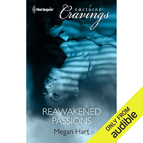 Reawakened Passions audiobook cover art