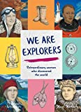 Image of We are Explorers: Extraordinary Women Who Discovered the World