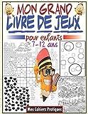 Mon grand livre de jeux pour enfants 7-12 ans: Livre d'activités pour enfants avec des jeux intelligent, labyrinthes, sudoku, mots cachés #2, ... pour enfants, Cahier d'activités multi-jeux
