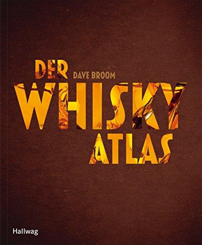 Der Whiskyatlas (Hallwag Getränke-Atlanten)
