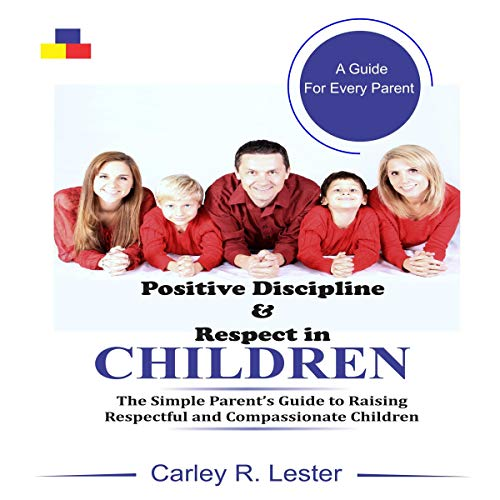 Positive Discipline and Respect in Children audiobook cover art