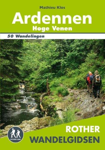 Ardennen Hoge Venen: 50 uitgelezen wandelingen in het woeste zuidoosten van Belgie (Rother wandelgidsen)