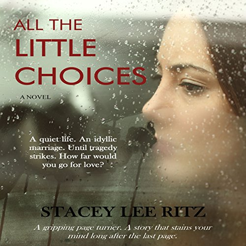 All the Little Choices audiobook cover art