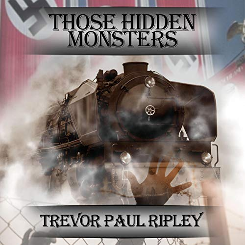 Those Hidden Monsters audiobook cover art