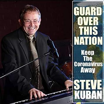 Guard over This Nation (Keep the Coronavirus Away)