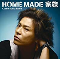 Come Back Home(初回生産限定盤)(DVD付)