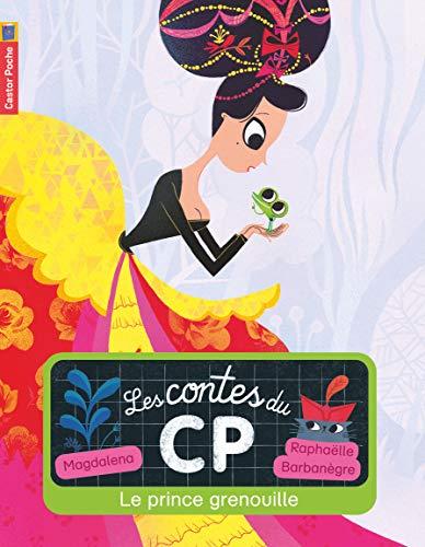 Les contes du CP, Tome 4 : Le prince grenouille