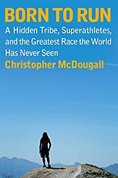 Born to Run by [Christopher McDougall]