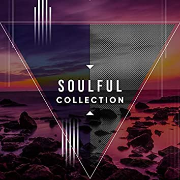 # Soulful Collection