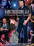 Hans Theessink - Live in Concert: A Blues & Roots Revue - Hans Theessink