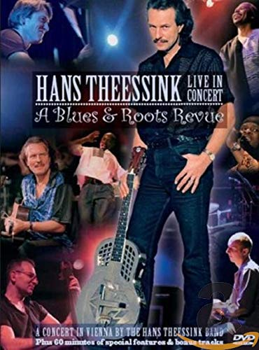 Hans Theessink - Live in Concert: A Blues & Roots Revue