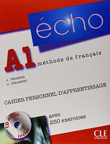 Écho A1: Cahier personnel d'apprentissage + CD-Audio