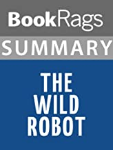 Summary & Study Guide: The Wild Robot