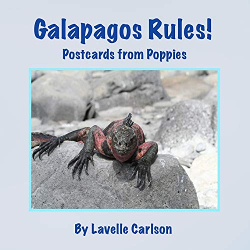 Galapagos Rules!: Postcards from Poppies [Idioma Inglés]